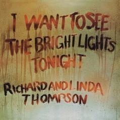 Linda Thompson (Линда Томпсон): I Want To See The Bright Lights Tonight