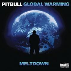Pitbull: Global Warming: Meltdown