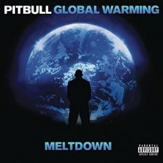 Pitbull: Global Warming: Meltdown