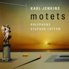 Karl Jenkins (Карл Дженкинс): Motets