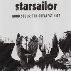 Starsailor: Good Souls: The Greatest Hits