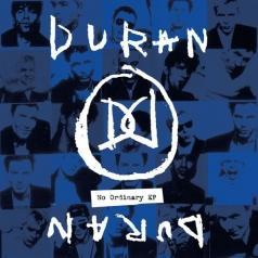 Duran Duran (Дюран Дюран): No Ordinary Ep