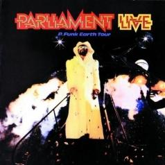 Parliament: Live: P Funk Earth Tour