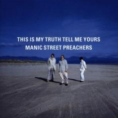Manic Street Preachers (Манис стрит): This Is My Truth Tell Me Yours