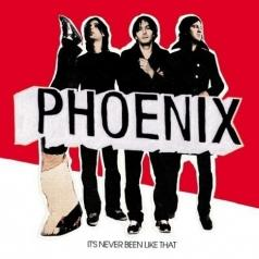 Phoenix (Феникс): It's Never Been Like That