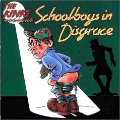 The Kinks (Зе Кингс): Schoolboys In Disgrace