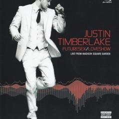Justin Timberlake (Джастин Тимберлейк): Futuresex/Loveshow - Live From Madison Square Garden