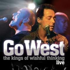 Go West (Го Вест): The Kings Of Wishful Thinking
