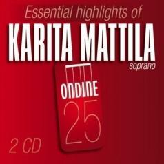 Karita Mattila (Карита Маттила): Mattila: Essential Highlights