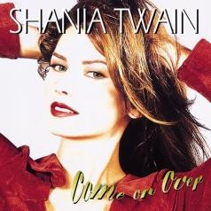 Shania Twain (Шанайя Твейн): Come On Over+New Remixes