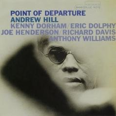 Andrew Hill (Эндрю Хилл): Point Of Departure