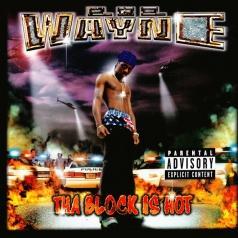 Lil Wayne (Лил Уэйн): Tha Block Is Hot