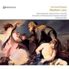 Darmstadt Concert Choir (Дармштадтский концертный хор): Abraham (Oratorio, 1860)