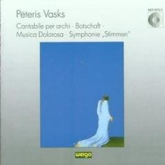 Peteris Vasks (Петерис Васкс): Vasks: Cantabile Per Archi