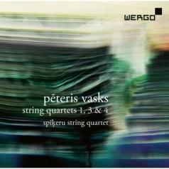 Spikeru String Quartet (Спикеру Стринг Квартет): Vasks: String Quartets 4, 1 & 3