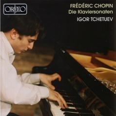 Chopin Klaviersonaten; Tchetuev