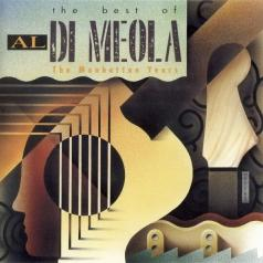 Al Di Meola (Аль ди Меола): The Best Of Al Di Meola - The Manhattan Years