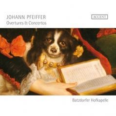 Johann Pfeiffer (Иоганн Пфайффер): Overtures & Concertos