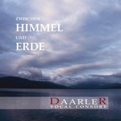 Daarler Vocal Consort (Дааррлер Вокал Консорт): Beetwen Heaven And Earth: Vocal Music