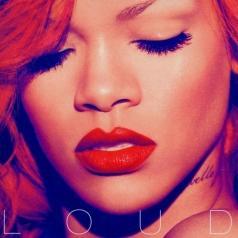 Rihanna (Рианна): Loud