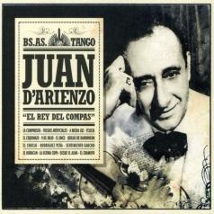 Juan D'Arienzo (Хуан Д'Арьенцо): El Rey Del Compas