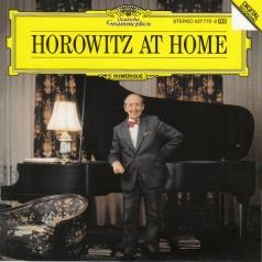 Vladimir Horowitz: Horowitz At Home