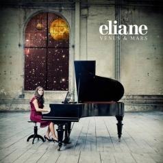 Eliane (ЭлианЭлиас): Venus & Mars