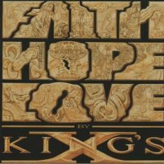 King's X: Faith Hope Love