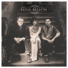 The Lone Bellow (Зе Лон Белоу): The Lone Bellow