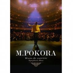 M. Pokora (Мэтт Покора): 10 Ans De Carriere Symphonique Show