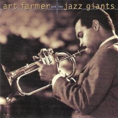 Art Farmer (Арт Фармер): Art Farmer And The Jazz Giants