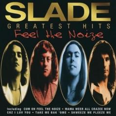 Slade (Слейд): Feel The Noize - Greatest Hits
