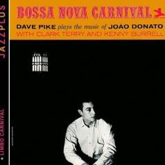 Dave Pike (Дэвид Пайк): Bossa Nova Carnival/ Limbo Carnival