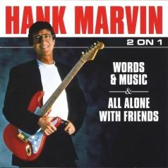 Hank Marvin (Хэнк Марвин): Words & Music / All Alone With Friends