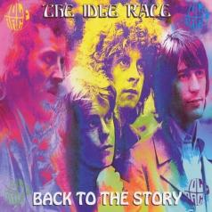The Idle Race: Back To The Story