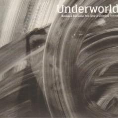 Underworld: Barbara Barbara We Face A Shining Future