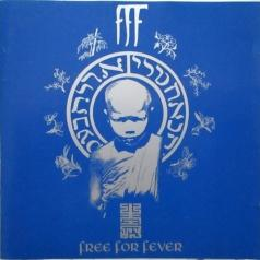 FFF: Free For Fever