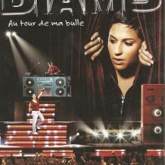 Diam's (Диамс): Au Tour De Ma Bulle