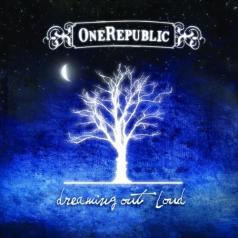 OneRepublic (Он Репаблик): Dreaming Out Loud