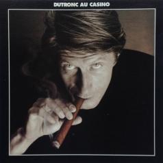 Jacques Dutronc (Жак Дютрон): Dutronc Au Casino