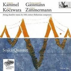Soijka Quartet (Сойка Квартет): String Chamber Music By 18Th Century Bohemian Composers: Works By Kammel, Gassmann, Zimmermann Et Al./Soijka Quartet