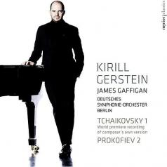 Kirill Gerstein: Tchaikovsky Piano Concerto No 1 (World Premiere Recording Of The 1879 Version) & Prokofiev Piano Concerto No 2/Kirill Gerstein (Piano); Deutsches Symphonie-Orchester Berlin, James Gaffigan
