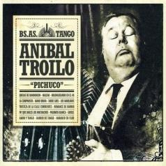 Anibal Troilo (Тройло Анибал): Pichuco