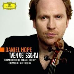 Daniel Hope (Дэниэл Хоуп): Mendelssohn: Vln Cto Op.64;Octet For Strings Op.20