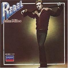 John Miles (Джон Майлз): Rebel