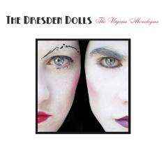 The Dresden Dolls: The Virginia Monologues