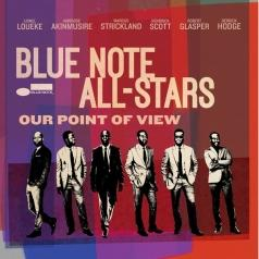 Blue Note All-Stars (Блю Ноут Алстар): Our Point Of View