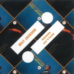 Milt Jackson (Милт Джексон): Statements/ Jazz 'n' Samba