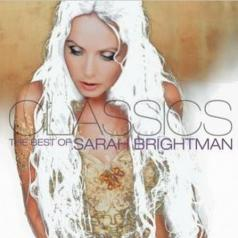 Sarah Brightman (Сара Брайтман): Classics - The Best Of