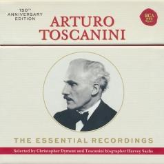 Arturo Toscanini: The Essential Recordings - 150Th Anniversary Edition